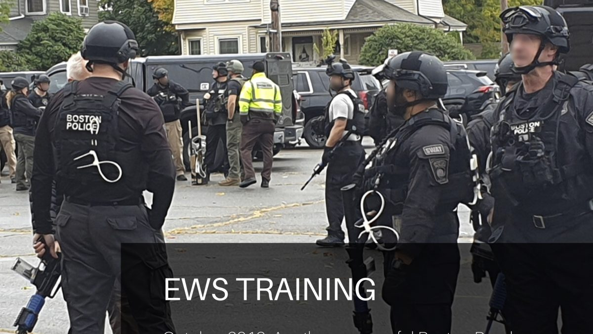 EWS Training - Boston Bomb Squad and EOD training Oct 2019