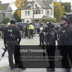 EWS Training - Boston Bomb Squad Oct 2019