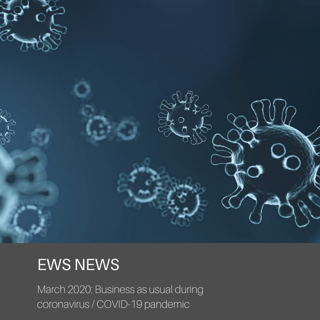 It's business as usual at EWS during the coronavirus / COVID-19 pandemic