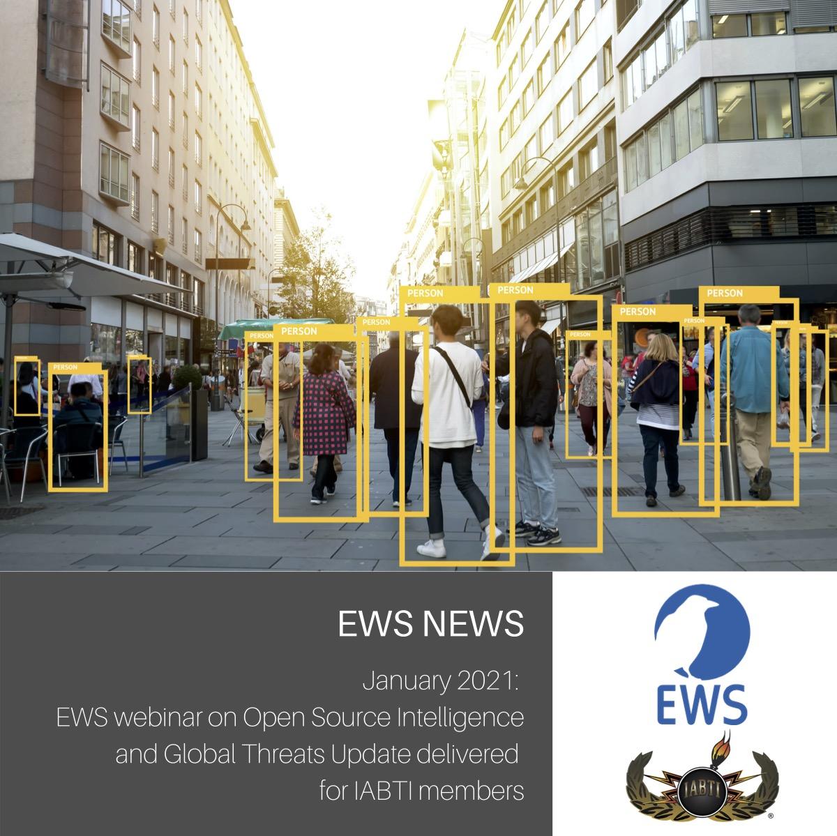 Global Threat Update webinar delivered to IABTI members by EWS